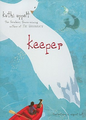 Keeper by Kathi Appelt
