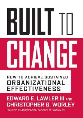 Built to Change by Edward E. Lawler III
