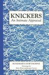 Knickers: An Intimate Appraisal