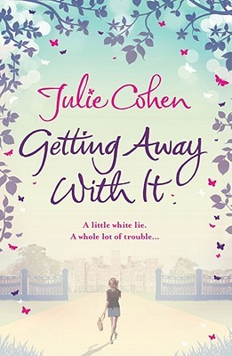 Getting Away with It by Julie Cohen