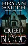 Queen of Blood (Leisure Fiction)