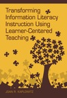Transforming Information Literacy Instruction Using Learner-C... by Joan R. Kaplowitz