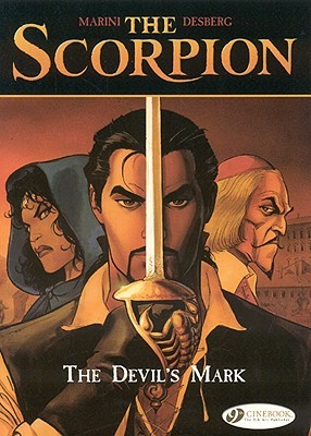 The Scorpion, Volume 1 by Stephen Desberg