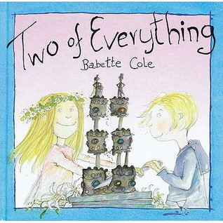 Two Of Everything by Babette Cole