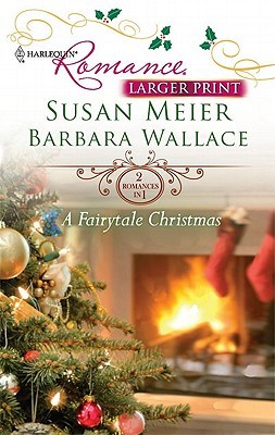 A Fairytale Christmas by Susan Meier