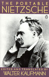 The Portable Nietzsche by Friedrich Nietzsche