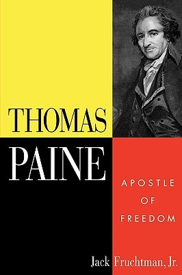 Thomas Paine: Apostle of Freedom