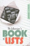 The Librarian's Book of Lists by George M. Eberhart