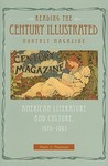 Reading the Century Illustrated Monthly Magazine by Mark J. Noonan
