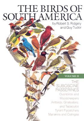 The Birds of South America: Vol. II, the Suboscine Passerines