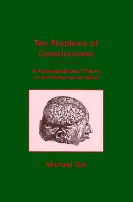 Ten Problems of Consciousness: A Representational Theory of the Phenomenal Mind