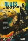 Fischer : Blues Guitar Rules (Book/CD Set)