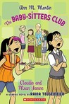 Claudia and Mean Janine: A Graphic Novel (BSC Graphix, #4)