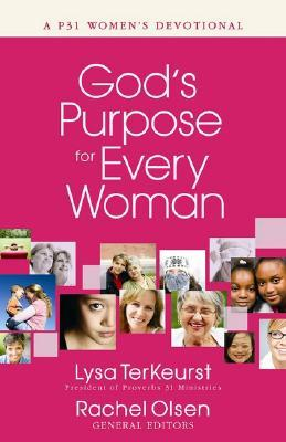 God's Purpose for Every Woman by Lysa TerKeurst