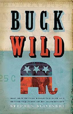 Buck Wild by Stephen A. Slivinski