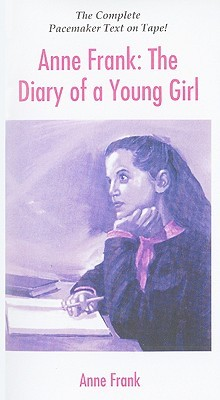 Anne Frank: The Diary of a Young Girl (Pacemaker Classics (Audio))