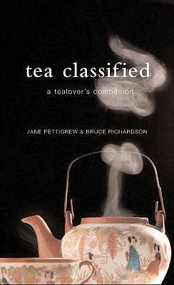 Tea Classified by Jane Pettigrew