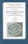 Intelligent Engineering Systems Through Artificial Neural Networks, Volume 7: Smart Engineering System Design: Neural Networks, Fuzzy Logic, Data Mini