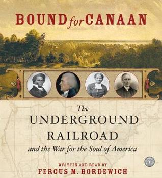 Bound for Canaan CD by Fergus M. Bordewich