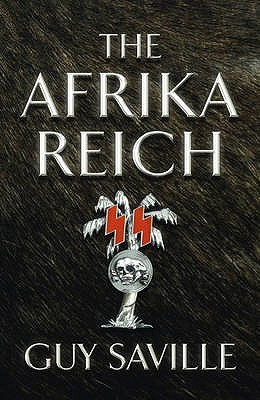The Africa Reich - Guy Saville