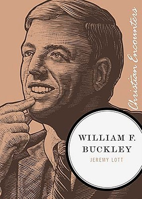 William F. Buckley by Jeremy Lott
