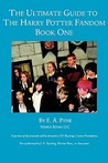 Ultimate Guide to Harry Potter Fandom: Book One