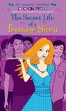 The Secret Life of a Teenage Siren by Wendy Toliver