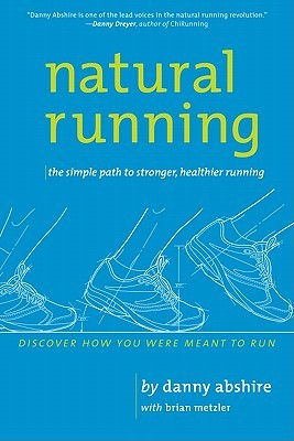 Natural Running by Danny Abshire