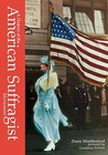 History of the American Suffragist Movement