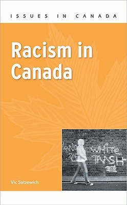 Racism in Canada by Vic Satzewich