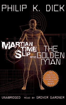 Martian Time-Slip The Golden Man