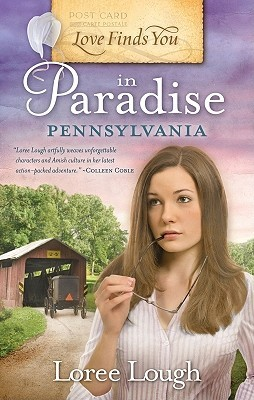 Love Finds You in Paradise, Pennsylvania by Loree Lough