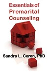 Essentials of Premarital Counseling: Creating Compatible Couples