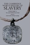 The Cambridge World History of Slavery, Volume 1: The Ancient Mediterranean World