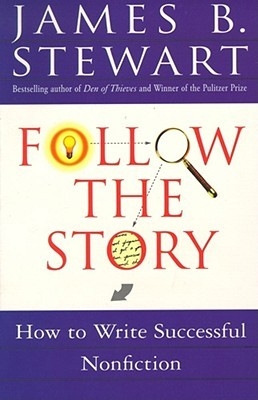 Follow the Story by James B. Stewart