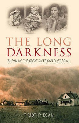 The Long Darkness by Timothy Egan