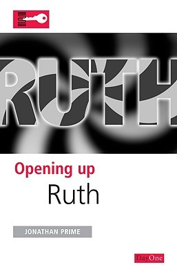 Opening up Ruth by Jonathan Prime