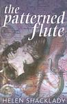 The Patterned Flute