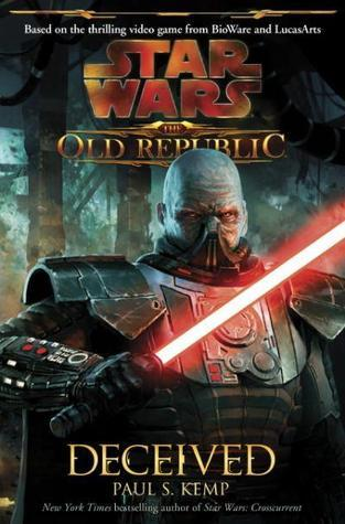 Deceived (Star Wars: The Old Republic, #2)