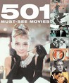 501 Must-See Movies. by Emma Beare