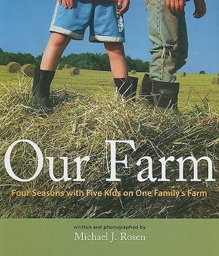 Our Farm by Michael J. Rosen
