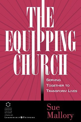 Equipping Church, The by Sue Mallory