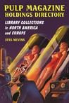 Pulp Magazine Holdings Directory: Library Collections in North America and Europe