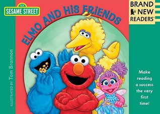 Elmo and His Friends: Brand New Readers