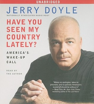 Have You Seen My Country Lately? by Jerry Doyle