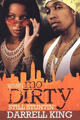 Mo' Dirty by Darrell King