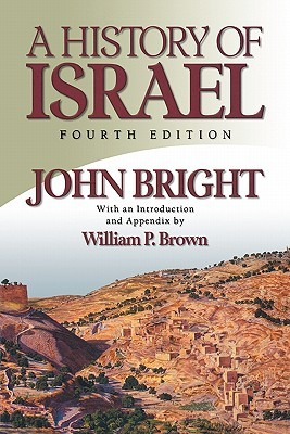 A History of Israel by John Bright