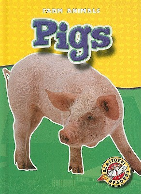 Pigs (Blastoff Readers by Emily K. Green