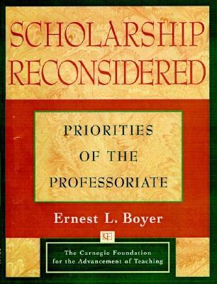 Scholarship Reconsidered by Ernest L. Boyer
