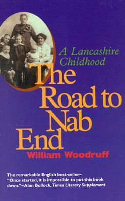 Road To Nab End: A Lancashire Childhood